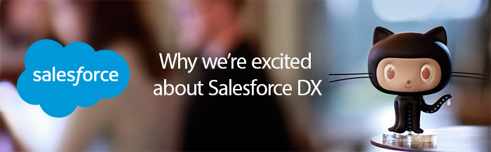Why we're excited about Salesforce DX